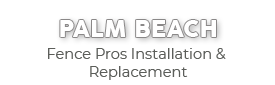 Palm Beach Fence Pros Installation & Replacement-new logo